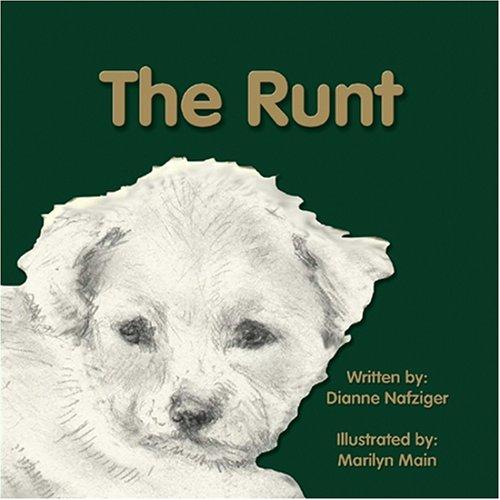 The Runt: Dianne Nafziger