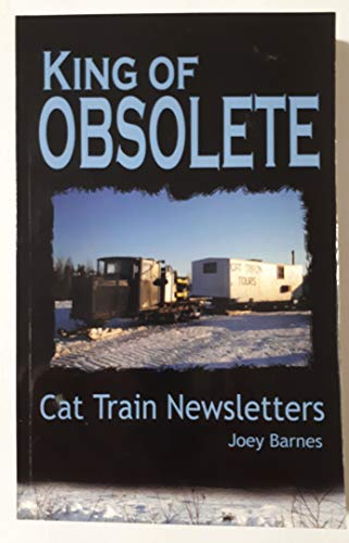9780978075002: King of Obsolete Cat Train Newsletters