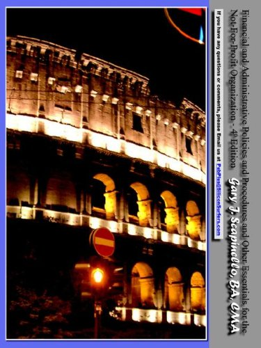Financial and Administrative Policies and Procedures and Other Essentials for the Not-For-Profit ...