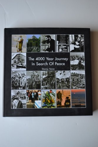 THE 4000 YEAR Journey in Search of Peace