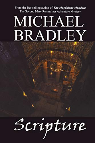 Scripture (Marc Rennsalaer Adventure Mysteries): Michael Bradley