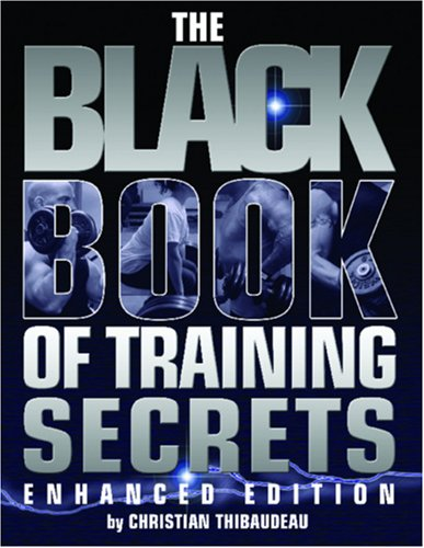 9780978110567: The Black Book of Training Secrets