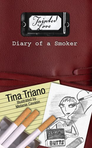 9780978115401: Tainted Love (Diary of a Smoker)