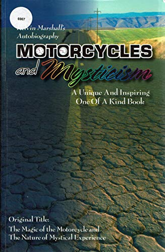 9780978136307: Motorcycles and Mysticism : A Unique and Inspiring One of a Kind Book