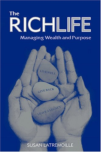 9780978140106: The RichLife: Managing Wealth and Purpose