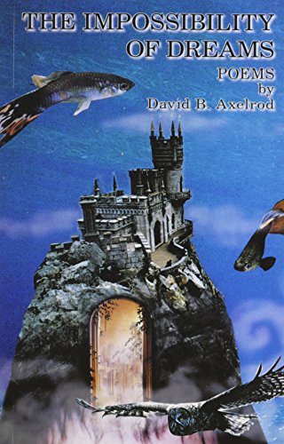 The Impossibility of Dreams (0978141431) by David Axelrod