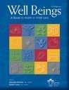 9780978145897: Well Beings, A Guide to Health in Child Care 3rd Edition