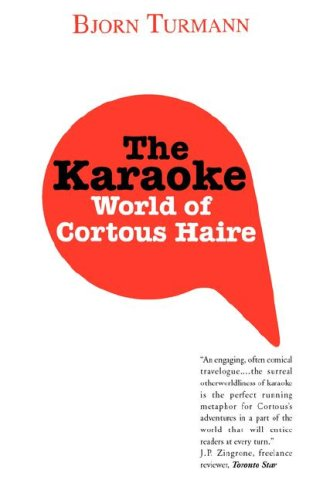 9780978147303: The Karaoke World of Cortous Haire
