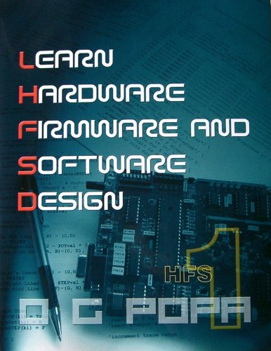 9780978160449: Learn Hardware Firmware and Software Design