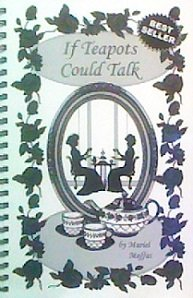 9780978163204: If Teapots Could Talk