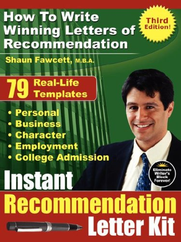 9780978170059 instant recommendation letter kit how to write 9780978170059 instant recommendation letter kit how to write winning letters of recommendation third spiritdancerdesigns Image collections