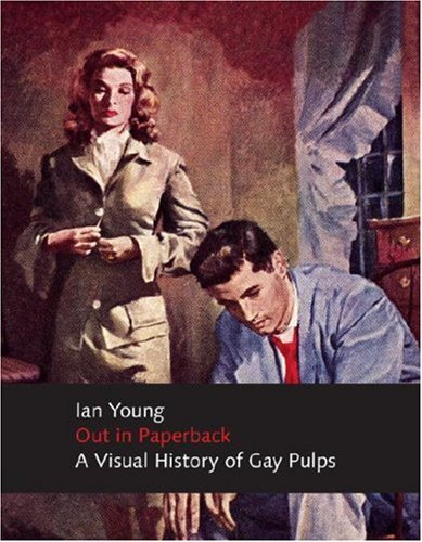 9780978176518: Out in Paperback: A Visual History of Gay Pulps