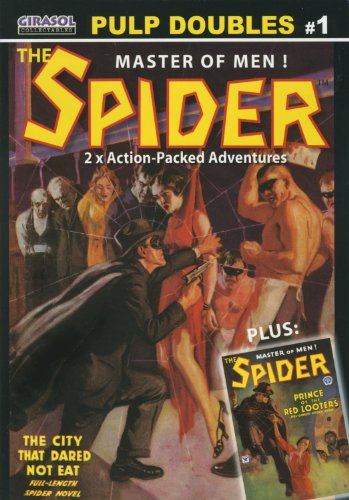 The Spider - Prince of the Red Looters & The City That Dared Not Eat - Pulp Doubles # 1: ...
