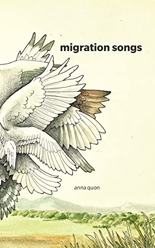 Migration Songs: Quon, Anna