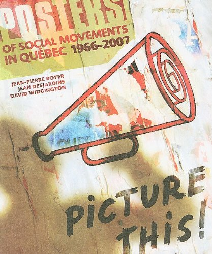 9780978247423: Picture This!: 659 Posters of Social Movements in Quebec (1966-2007)