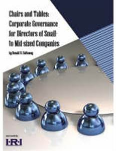 Chairs and Tables: Corporate Governance for Directors of Small to Mid-sized Companies: Hathaway, ...