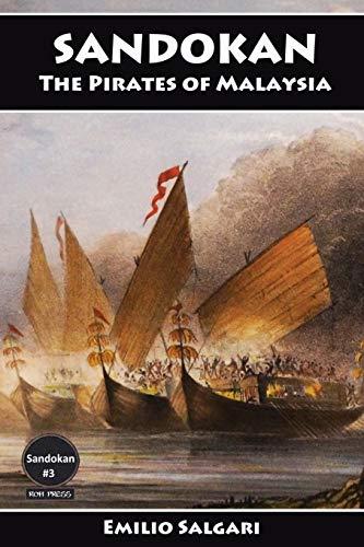 9780978270735: Sandokan: The Pirates of Malaysia