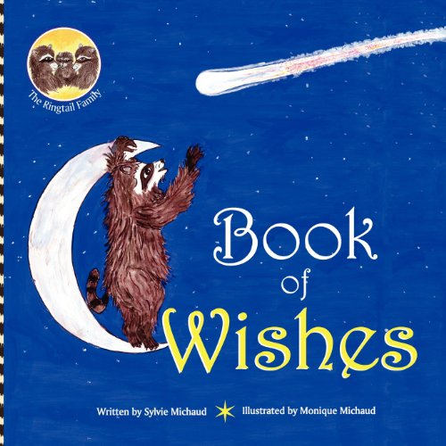 Book of Wishes - The Ringtail Family: Sylvie Michaud