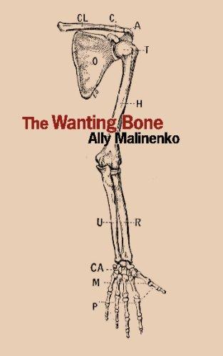 9780978296261: The Wanting Bone