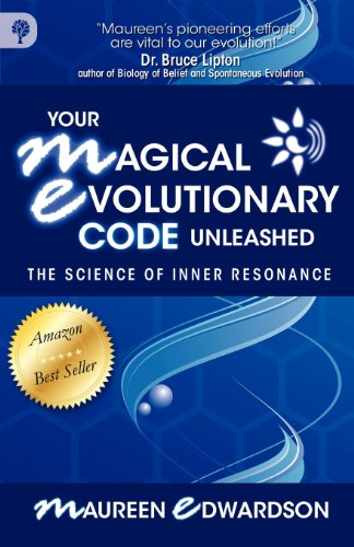 9780978299927: Your Magical Evolutionary Code Unleashed: The Science of Inner Resonance