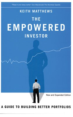9780978306687: The Empowered Investor : A Guide to Building Better Portfolios