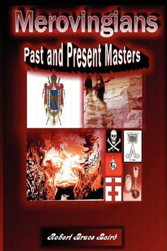 9780978317737: Merovingians: Past and Present Masters