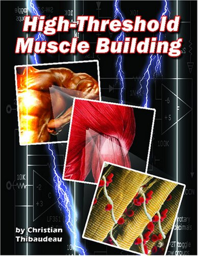 9780978319403: High Threshold Muscle Building