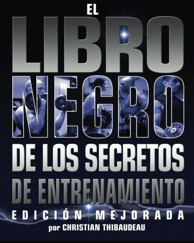 9780978319458: El Libro Negro de los Secretos de Entrenamiento: Edicion Mejorada