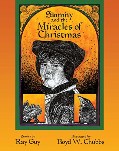 Sammy and the Miracles of Christmas (0978338138) by Ray Guy