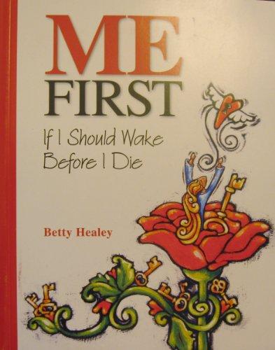 9780978360931: Me First: If I Should Die Before I Wake