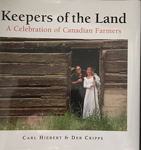 Keepers of the Land: A Celebration of: C. And Cripps,