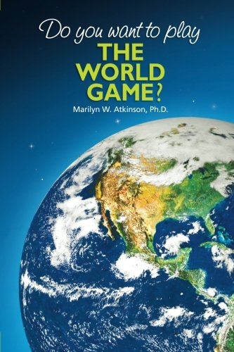 9780978370473: Do You Want To Play The World Game?