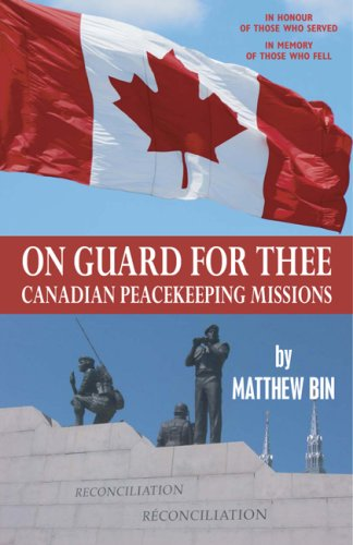 9780978379322: On The Guard For Thee: Canadian Peacekeeping Missions