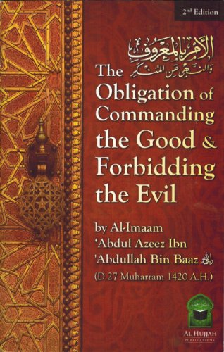The Obligation Of Commanding Good And Abdul Aziz Bin