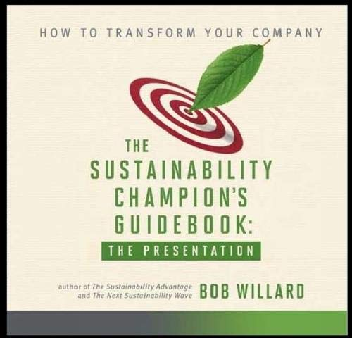 The Sustainability Champion's Guidebook: The Presentation DVD: Bob Willard