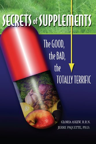 9780978429003: Secrets of Supplements: The Good, The Bad, The Totally Terrific