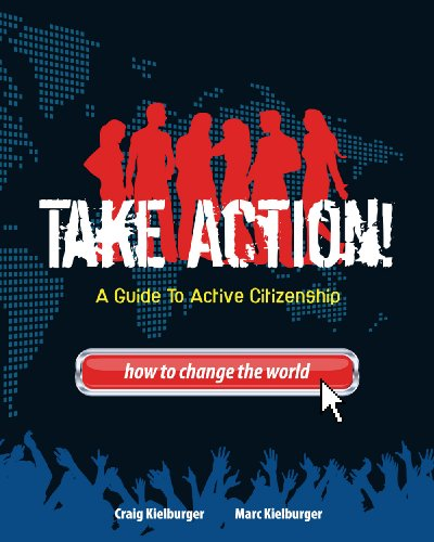 9780978437510: Take Action A Guide To Active Citizenship (How To Change the World)