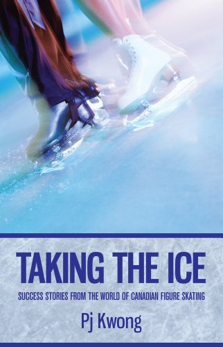 9780978439576: Taking the Ice: Success Stories from the World of Canadian Figure Skating