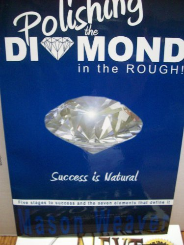Polishing the Diamond in the Rough: Mason Weaver