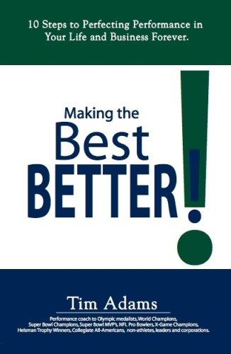 Making the Best Better: Adams, Tim