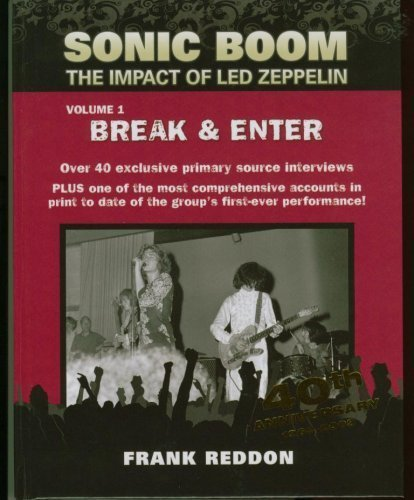 9780978444600: Sonic Boom:The Impact Of Led Zeppelin (Break & Enter)