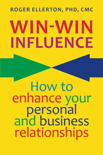 9780978445249: Win-Win Influence: How to Enhance Your Personal and Business Relationships (with NLP)