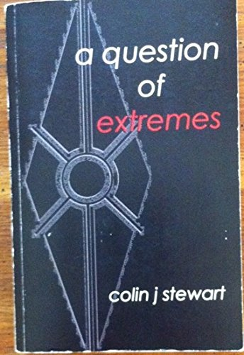 A Question of Extremes: Colin J. Stewart