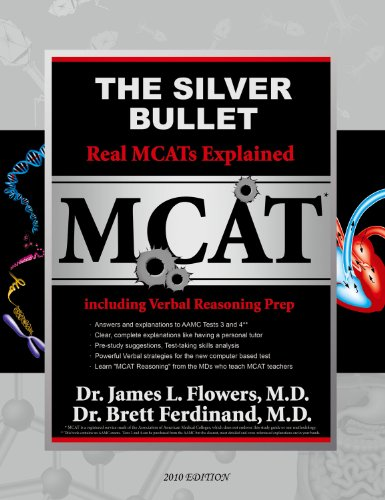 9780978463816: The Silver Bullet Real MCATs Explained including Verbal Reasoning Prep