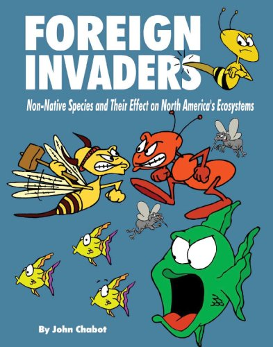 9780978473839: Foreign Invaders: Non-Native Species and their Effects on North America's Ecosystems