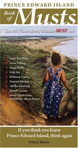 9780978478414: Prince Edward Island Book of Musts: 101 Places Every Islander Must Visit