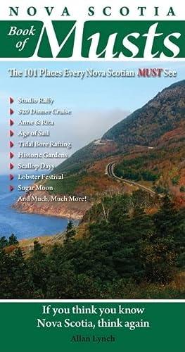 9780978478421: Nova Scotia Book of Musts: 101 Places Every Nova Scotian Must Visit