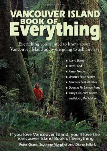9780978478483: Vancouver Island Book of Everything: Everything You Wanted to Know About Vancouver Island and Were Going to Ask Anyway