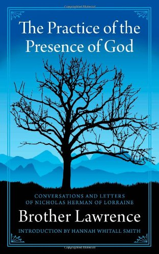 9780978479947: The Practice of the Presence of God