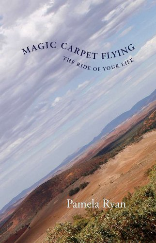 9780978498252: Magic Carpet Flying: The Ride of Your Life